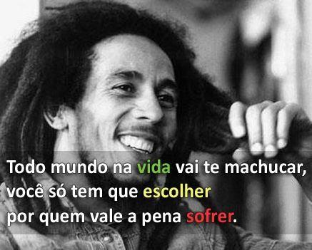 Resultado de imagem para frases de BobMarley em português