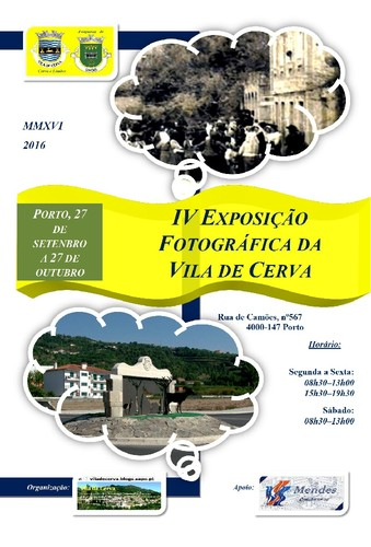 IV Exposição Fotográfica de Cerva, no Porto