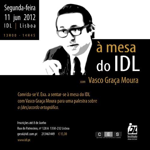 CONVITE À mesa do IDL com Vasco Graça Moura.jpg