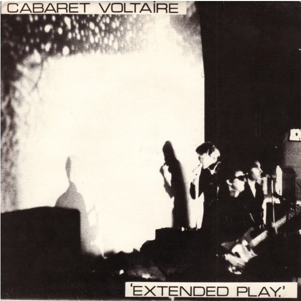 Cabaret Voltaire ‎– Extended Play.jpg