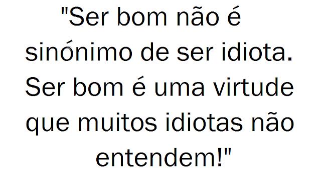 Ser Bom vs Idiota.png