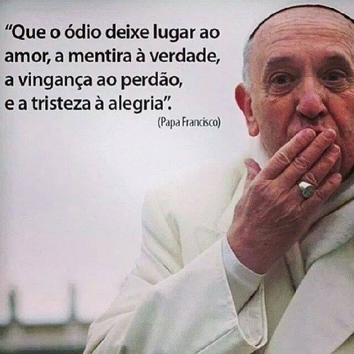 Frases Do Papa Francisco No Facebook Que O ódio Deixe Lugar Ao