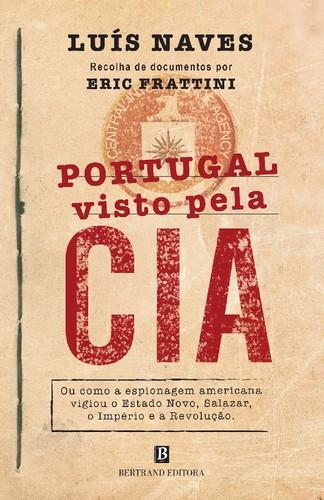 Capa_Portugal%20visto%20pela%20CIA_Luís%20Naves%2