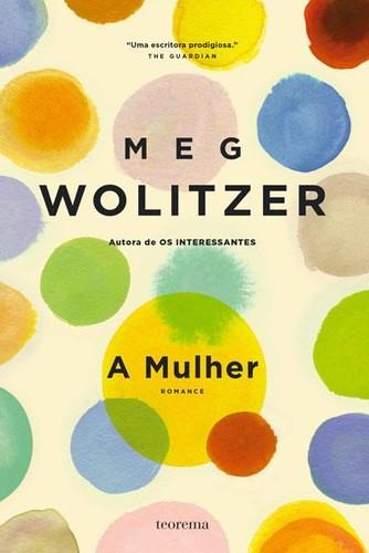 A Mulher - Meg Wolitze_capa.jpg