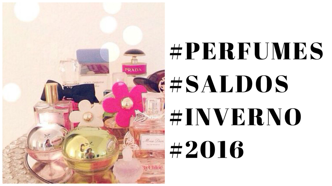 saldos-perfumes-inverno-2016.jpg