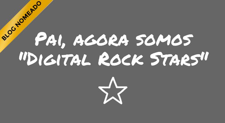 pai-agora-somos-digital-rock-stars.png