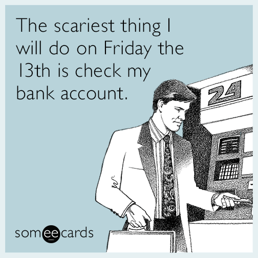 friday-the-13th-broke-funny-ecard-DXP.png