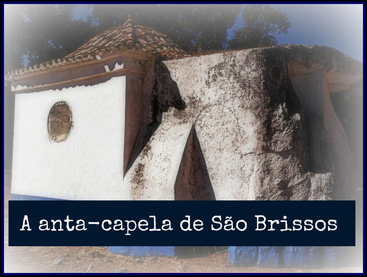 A anta-capela de São Brissos.jpg