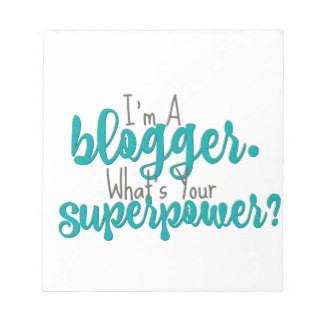 im_a_blogger_whats_your_superpower_notepad-re4c249