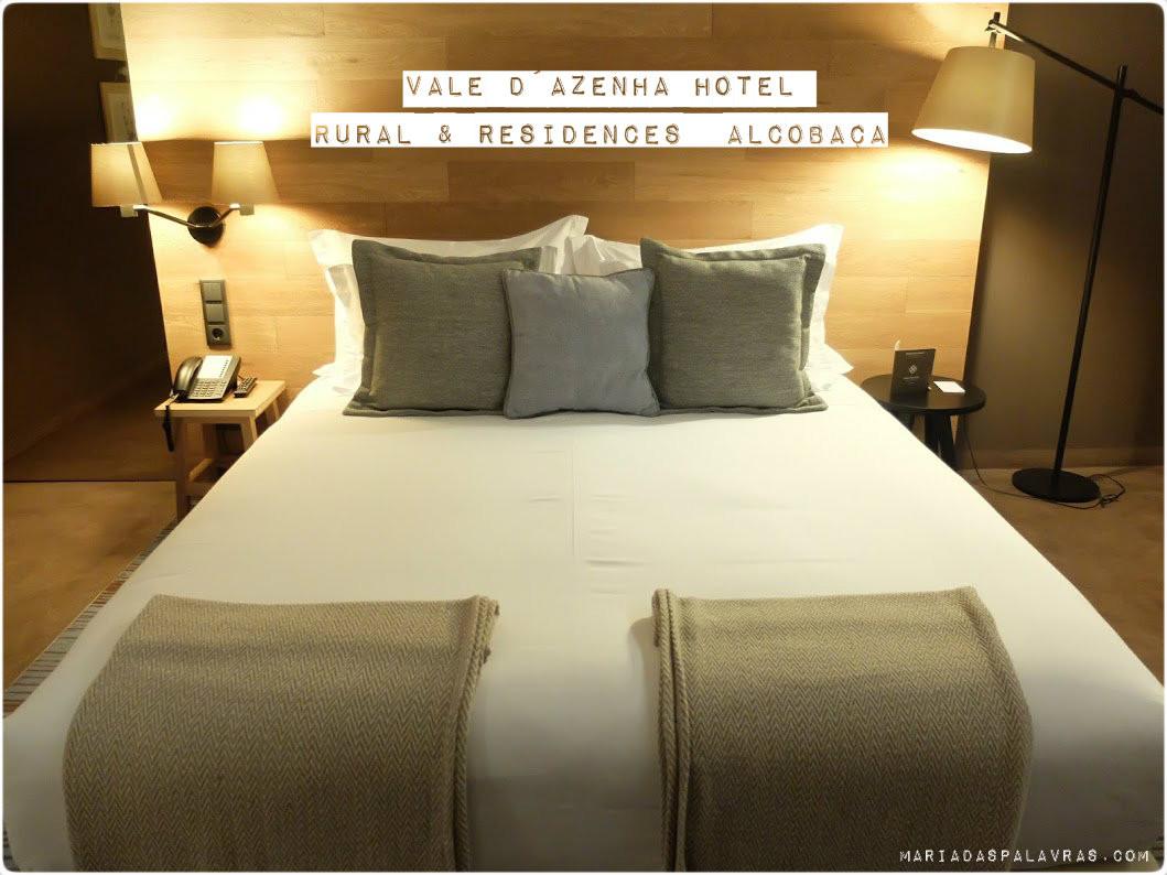Vale d'Azenha Hotel Rural & Spa - Odisseias | Maria das Palavras
