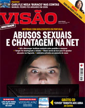 'Sexual abuse and blackmail in the net' cover theme of the Portuguese magazine Visão, in the edition of February 5, 2008