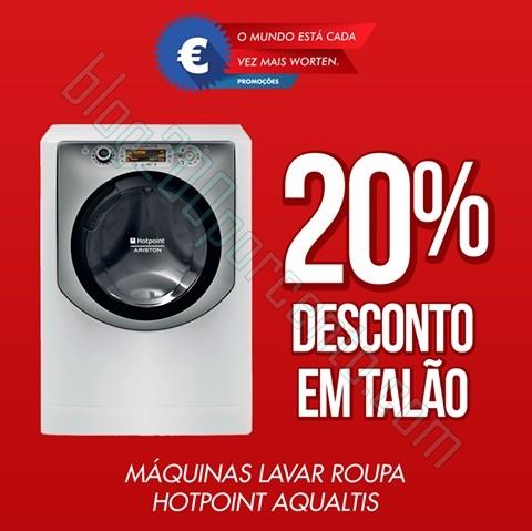 20% de desconto em talão | WORTEN | de 2 a 4 maio - Máquinas lavar Roupa Hotpoint Aqualtis