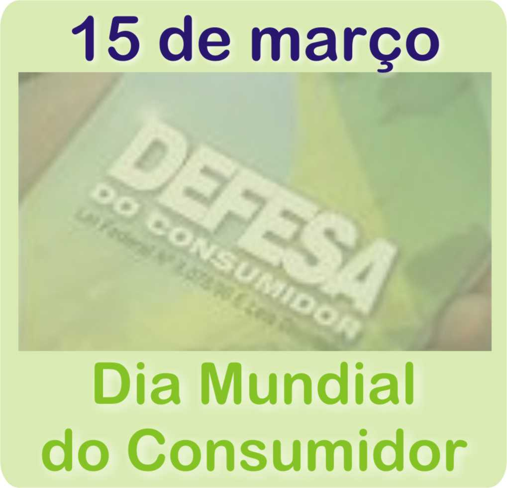 Dia dos direitos do consumidor
